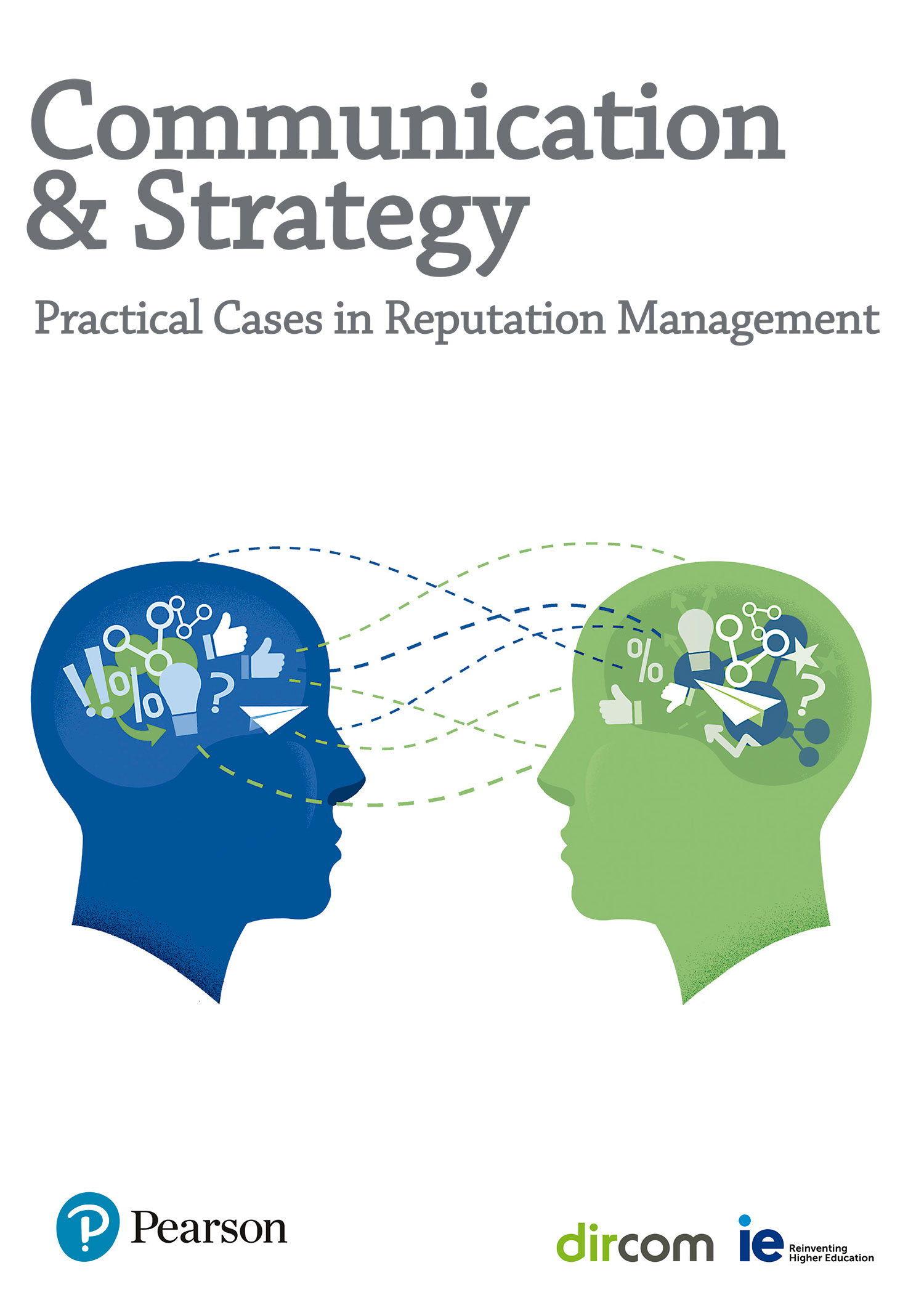 Communication and Strategy