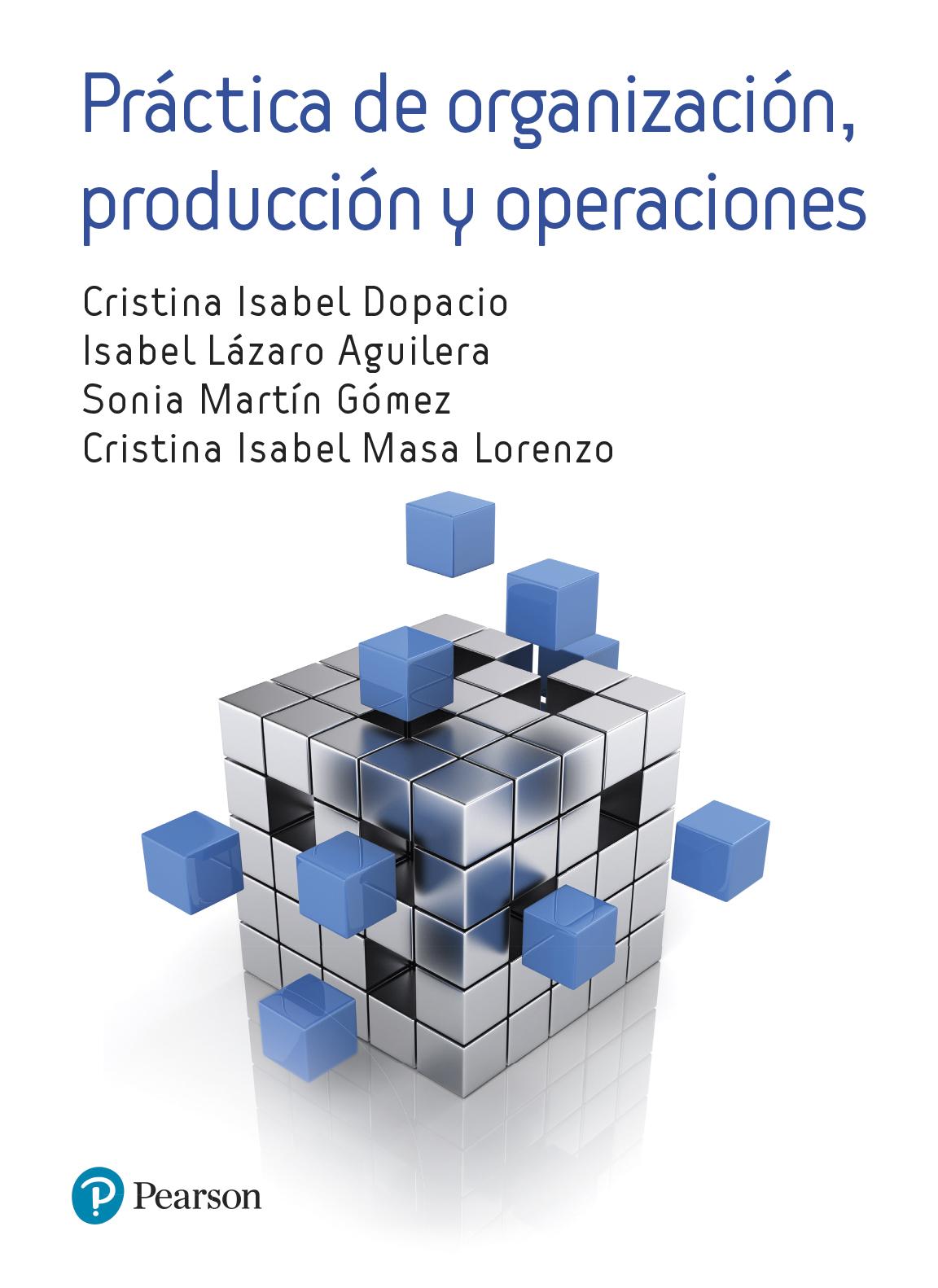 Práctica de organización, producción y operaciones