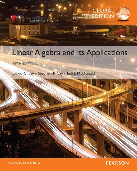 Linear Algebra and Its Applications, Global Edition, 5/E (e-Book VS 12m)